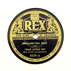 """FRANK LUTHER TRIO """"Swaller-Tail Coat / Ten Hours A Day"""" (Banner) REX 8139 [78]"""