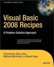 Visual Basic 2008 Recipes: A Problem-Solution Approach: By Todd Herman, Allen...