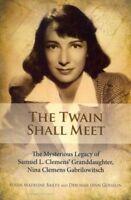 Twain Shall Meet, Paperback by Bailey, Susan Madeline; Gosselin, Deborah Lynn...
