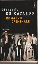 Romanzo Criminale - Giancarlo De Cataldo. ( livre en Français )