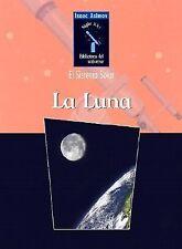 La Luna (Isaac Asimov's Biblioteca del Universo del Siglo XXI) (Spanis-ExLibrary