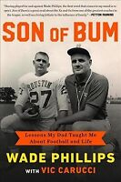 Son of Bum : Lessons My Dad Taught Me About Football and Life, Hardcover by P...