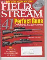 Field and Stream Magazine ~ August 2017 41 Perfect Guns+ Remington ,Winchester