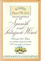 ENCYCLOPEDIA OF SPANISH AND PORTUGUESE WINE (Oz Clarke's Regional Wine Guides)