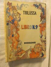 LIBRO N 9 Trilussa Mondadori 1941 libro di scritto da saggistica volume per