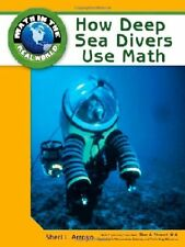 How Deep Sea Divers Use Math (Math in the Real Wor