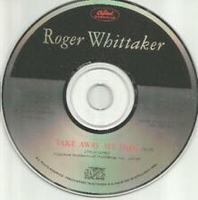 Roger Whittaker: Take Away My Pain PROMO MUSIC AUDIO CD Nashville country 1990