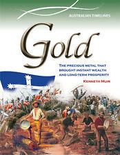 GOLD: INSTANT WEALTH, LONG TERM PROSPERITY - AUSTRALIA - BOOK  9780864271198