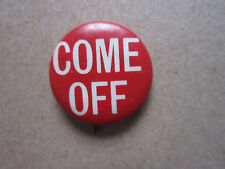 Come Off Whitehead & Hoag Pin Badge Hat Tie Lapel Button