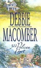 311 Pelican Court (Cedar Cove, Book 3) by Debbie Macomber