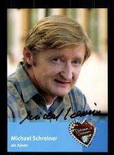 Michael Schreiner Dahoam is Dahoam Autogrammkarte Original Signiert # BC 83681