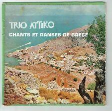 33T 25 cm TRIO ATTIKO Vinyle CHANTS ET DANSES DE GRECE -CHANT DU MONDE 4264 RARE