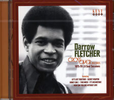 "DARROW FLETCHER  ""CROSSOVER RECORDS 1975-79 L.A. SOUL SESSIONS""  CD"