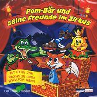 Pom Bär und seine Freunde im Zirkus - CD NEU