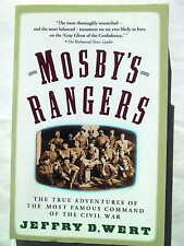 Mosby's Rangers - Most Famous Command of the Civil War