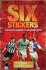 Six Stickers - A journey to complete an old sticker album - Premier League book
