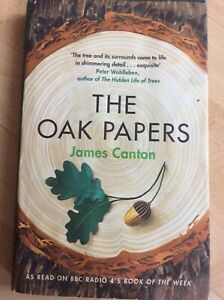 The Oak Papers by James Canton