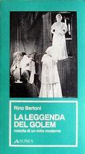 RINO BERTONI LA LEGGENDA DEL GOLEM NASCITA DI UN MITO MODERNO ALINEA 1997