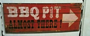 """BBQ PIT ALMOST THERE ~ 8"""" x 20"""" METAL Sign - Mancave Bar Garage Fire Patio Grill"""