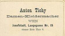 Biglietto da Visita del Sarto Anton Tichy in Vienna Damen - Kleidermacher 1900