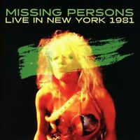 MISSING PERSONS - LIVE IN NEW YORK 1981   CD NEW