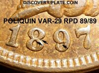 1897 Indian Head Cent - ALMOST MINT POLIQUIN VAR-29 PLATE, REPUNCHED DATE (J985)