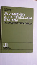 Giacomo Devoto AVVIAMENTO ALLA ETIMOLOGIA ITALIANA  Le Monnier 1970 numerato