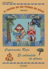 Caperucita Roja / El soldadito de plomo (El teatro de los titeres de dedo presen