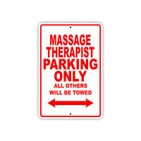 Massage Therapist Parking Only Gift Decor Novelty Garage Metal Aluminum Sign
