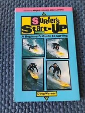Surfer's Start-up A Beginner's Guide To Surfing By Doug Werner Second Edition