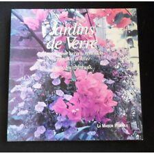 JARDINS DE VERRE plantes pour serres vérandas et jardin d'hiver / A. SWITHINBANK