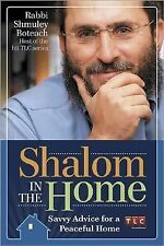 Shalom in the Home: Smart Advice for a Peaceful Life, Rabbi Shmuley Boteach, Goo
