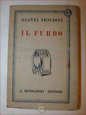 Gianni Nencioni, IL FURBO 1931 Libri Azzurri Mondadori Romanzo