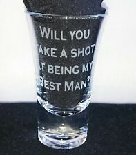 Will you take a shot at being my Best Man? Engraved Glass