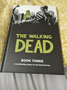 The Walking Dead Book 3 by Robert Kirkman (Hardcover, 2010)