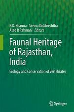 Faunal Heritage of Rajasthan, India : General Background and Ecology of...