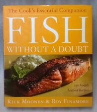 Fish Without A Doubt: The Cook's Essential Companion- HB 2008 ISBN 9780618531196