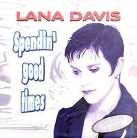 Lana Davis Maxi CD Spendin' Good Times - France (EX/EX)