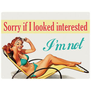 LARGE - SORRY IF I LOOKED INTERESTED I'M NOT WALL ART METAL PLAQUE TIN SIGN T2