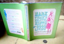 MARK TWAIN'S HELPFUL HINTS For GOOD LIVING,2004,Lin Salamo,1st Ed,Illust,DJ