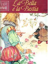 DE BEAUMONT LEPRINCE LA BELLA E LA BESTIA FABBRI 1966 FIABE SONORE FASCICOLO