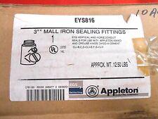 "APPLETON EYS816 EXPLOSION PROOF SEALING HUB 3"" FITTING - NIB"