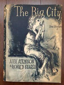 THE BIG CITY ~ ALEX ATKINSON & RONALD SEARLE ~ 1959 ~ HBDJ ~ 1ST EDITION