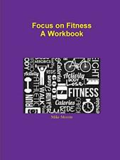 Focus on Fitness by Merritt, Mike  New 9781304738080 Fast Free Shipping,,