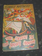 THE DEFEAT OF THE SPANISH ARMADA GARRETT MATTINGLEY 1960 HARDBACK DUST COVER