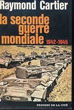 LA SECONDE GUERRE MONDIALE 1942-1945 - R. Cartier1969