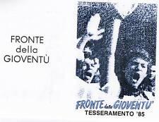 Tessera 1985 Fronte della Gioventù Movimento Sociale Italiano MSI M.S I