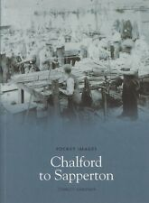 CHALFORD TO SAPPERTON - LOCAL HISTORY BOOK - POCKET IMAGES (PAPERBACK)