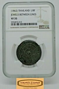 (1862 ) Thailand 1/8 Fuang Jewels Between Lines NGC VF 35  -#B22036