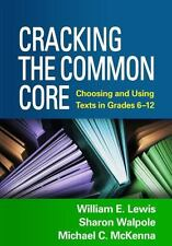 Cracking the Common Core: Choosing and Using Texts in Grades 6-12 (Paperback or
